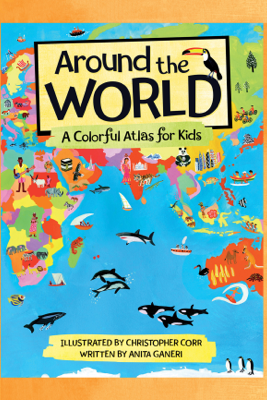 Around the World - Anita Ganeri & Christopher Corr