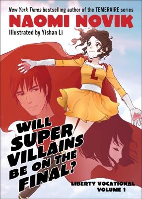 Will Supervillains Be on the Final? - Naomi Novik & Yishan Li pdf download