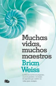 Muchas vidas, muchos maestros - Brian Weiss pdf download
