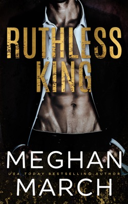 Ruthless King - Meghan March pdf download