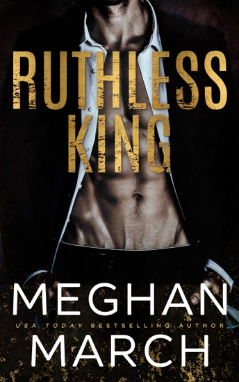 Ruthless King by Meghan March PDF Download