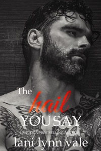 The Hail You Say - Lani Lynn Vale pdf download