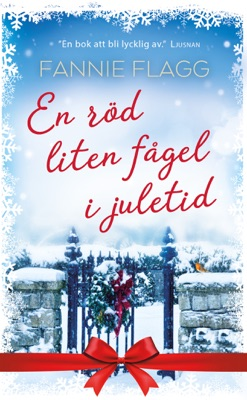 En röd liten fågel i juletid - Fannie Flagg pdf download