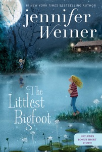 The Littlest Bigfoot - Jennifer Weiner pdf download