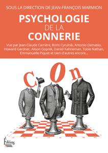 Psychologie de la connerie - Jean-François Marmion pdf download
