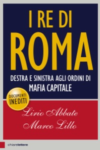 I re di Roma - Marco Lillo & Lirio Abbate pdf download