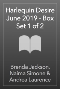 Harlequin Desire June 2019 - Box Set 1 of 2 - Brenda Jackson, Naima Simone & Andrea Laurence pdf download