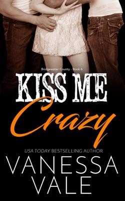 Kiss Me Crazy - Vanessa Vale pdf download