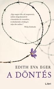 A döntés - Edith Eva Eger pdf download