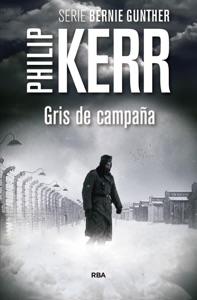 Gris de campaña - Philip Kerr pdf download