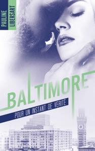 Baltimore - 1,5 - Pour un instant de vérité : une nouvelle dans l'univers de la série Baltimore - Pauline Libersart pdf download
