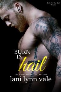 Burn in Hail - Lani Lynn Vale pdf download