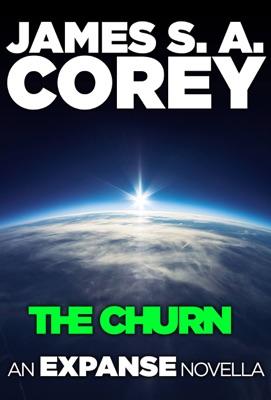 The Churn - James S. A. Corey pdf download