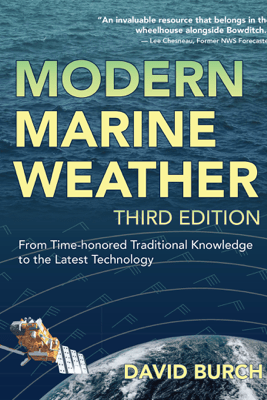 Modern Marine Weather, 3rd Edition - David Burch