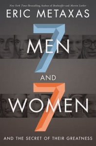 Seven Men and Seven Women - Eric Metaxas pdf download