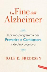 La fine dell'Alzheimer - Dale Bredesen pdf download