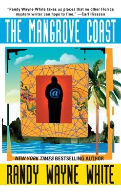 The Mangrove Coast - Randy Wayne White pdf download