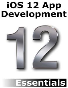 iOS 12 App Development Essentials - Neil Smyth pdf download