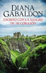 Escrito con la sangre de mi corazón - Diana Gabaldon pdf download