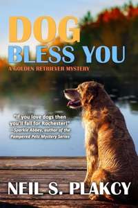 Dog Bless You - Neil S. Plakcy pdf download