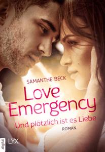 Love Emergency - Und plötzlich ist es Liebe - Samanthe Beck pdf download