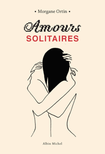 Amours solitaires - Morgane Ortin pdf download