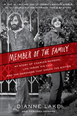 Member of the Family - Dianne Lake & Deborah Herman
