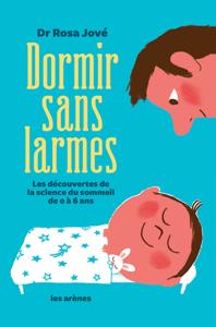 Dormir sans larmes - Rosa Jové pdf download