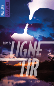 Dans la ligne de tir - Pauline Libersart pdf download