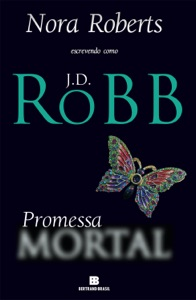 Promessa mortal - J. D. Robb pdf download