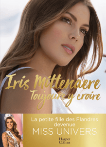 Toujours y croire - Iris Mittenaere pdf download