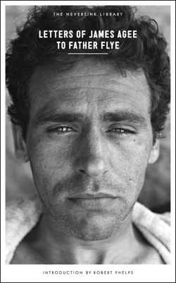 Letters of James Agee to Father Flye - James Agee, Robert Phelps & James Harold Flye pdf download