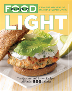 Everyday Food: Light - Martha Stewart Living Magazine pdf download
