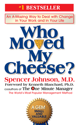 Who Moved My Cheese? - Spencer Johnson pdf download