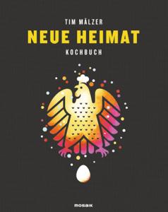 Neue Heimat - Tim Mälzer pdf download