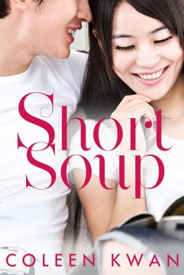 Short Soup - Coleen Kwan pdf download