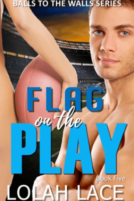 Flag On The Play - Lolah Lace