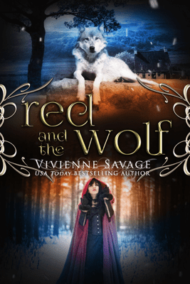 Red and the Wolf - Vivienne Savage