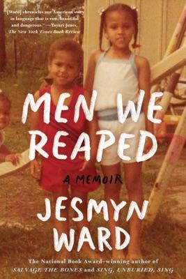 Men We Reaped - Jesmyn Ward pdf download