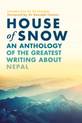 House of Snow - Ranulph Fiennes