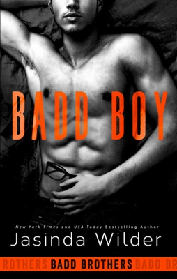 Badd Boy - Jasinda Wilder pdf download
