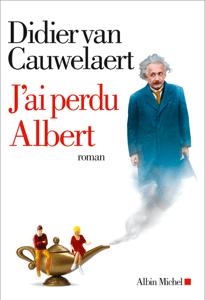 J'ai perdu Albert - Didier van Cauwelaert pdf download