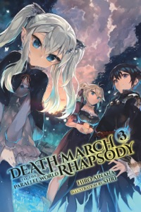 Death March to the Parallel World Rhapsody, Vol. 3 (Light Novel) - Hiro Ainana pdf download