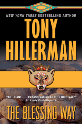 The Blessing Way - Tony Hillerman
