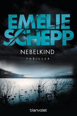 Nebelkind - Emelie Schepp pdf download