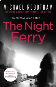 The Night Ferry - Michael Robotham pdf download