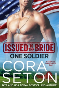 Issued to the Bride One Soldier - Cora Seton pdf download