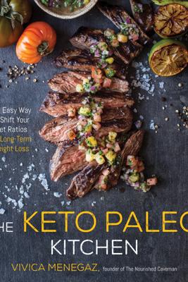 The Keto Paleo Kitchen - Vivica Menegaz