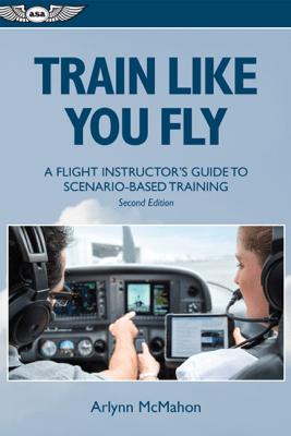 Train Like You Fly - Arlynn McMahon