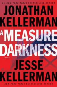 A Measure of Darkness - Jonathan Kellerman & Jesse Kellerman pdf download